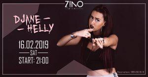 Djane Helly - 16.02 - Zino Club - Event - Новини